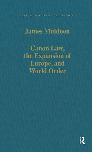 Canon Law, the Expansion of Europe, and World Order book cover