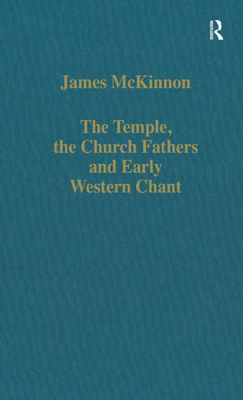 The Temple, the Church Fathers and Early Western Chant book cover