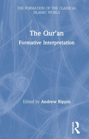 The Qur'an Formative Interpretation book cover
