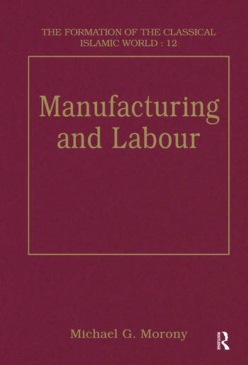 Manufacturing and Labour book cover