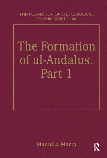 The Formation of al-Andalus, Part 1 History and Society book cover