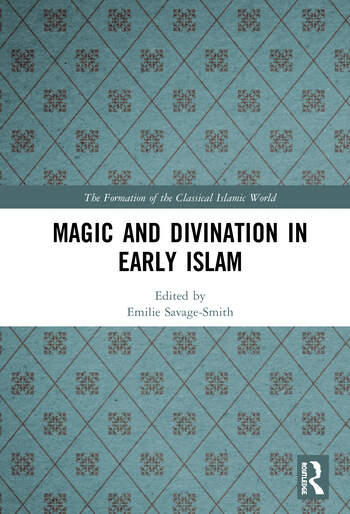 Magic and Divination in Early Islam book cover