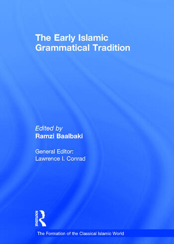 The Early Islamic Grammatical Tradition book cover