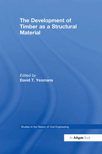 The Development of Timber as a Structural Material book cover