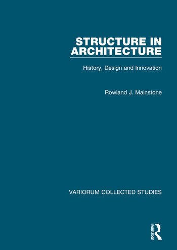 Structure in Architecture History, Design and Innovation book cover