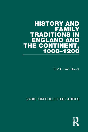 History and Family Traditions in England and the Continent, 1000–1200 book cover