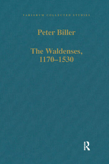 The Waldenses, 1170–1530 Between a Religious Order and a Church book cover