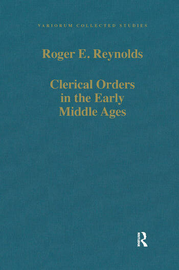 Clerical Orders in the Early Middle Ages Duties and Ordination book cover
