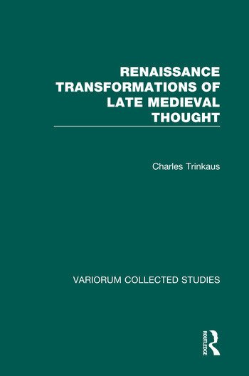 Renaissance Transformations of Late Medieval Thought book cover