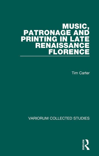 Music, Patronage and Printing in Late Renaissance Florence book cover