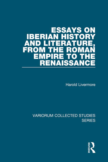 Essays on Iberian History and Literature, from the Roman Empire to the Renaissance book cover