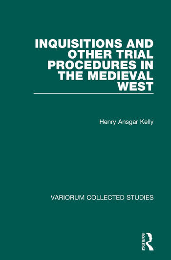 Inquisitions and Other Trial Procedures in the Medieval West book cover