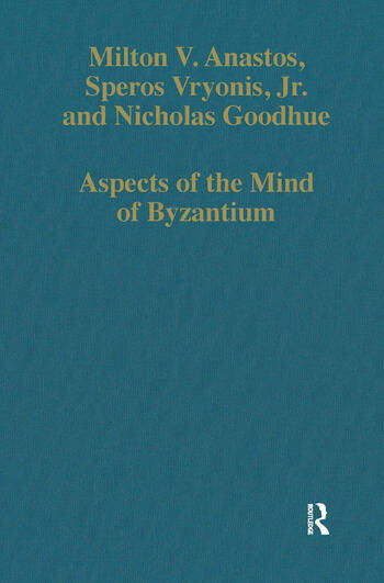 Aspects of the Mind of Byzantium Political Theory, Theology, and Ecclesiastical Relations with the See of Rome book cover