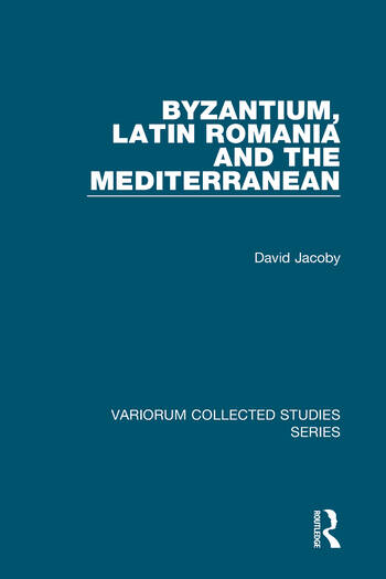 Byzantium, Latin Romania and the Mediterranean book cover
