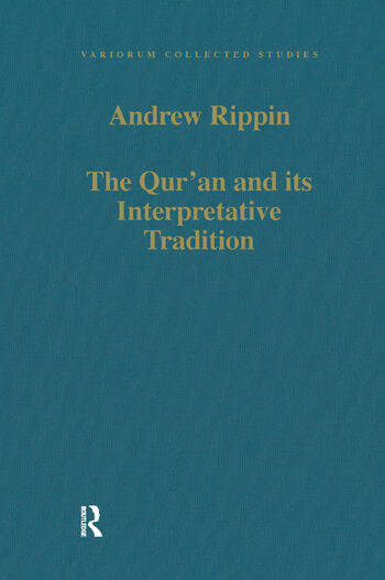 The Qur'an and its Interpretative Tradition book cover