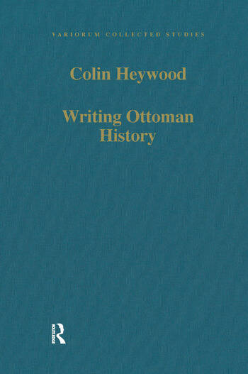 Writing Ottoman History Documents and Interpretations book cover