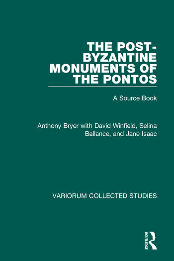 The Post-Byzantine Monuments of the Pontos A Source Book book cover