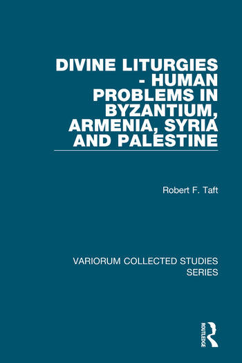 Divine Liturgies - Human Problems in Byzantium, Armenia, Syria and Palestine book cover