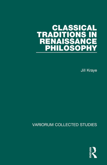 Classical Traditions in Renaissance Philosophy book cover