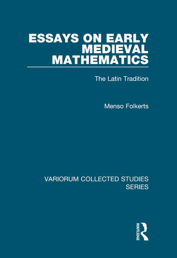 Essays on Early Medieval Mathematics The Latin Tradition book cover