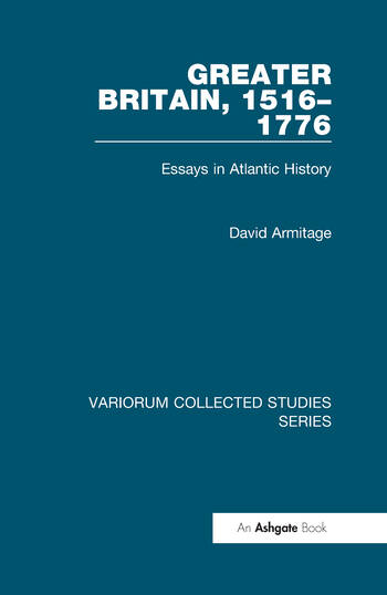 Greater Britain, 1516–1776 Essays in Atlantic History book cover