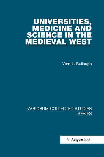 Universities, Medicine and Science in the Medieval West book cover