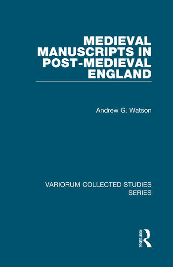 Medieval Manuscripts in Post-Medieval England book cover
