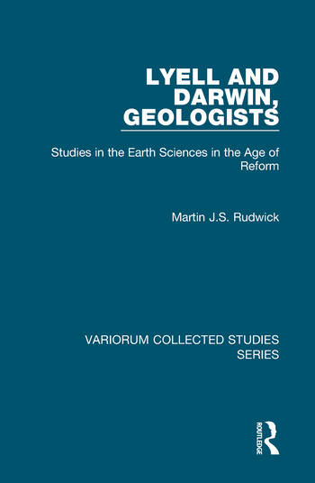 Lyell and Darwin, Geologists Studies in the Earth Sciences in the Age of Reform book cover