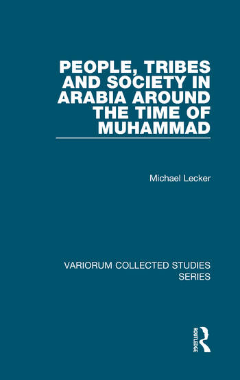 People, Tribes and Society in Arabia Around the Time of Muhammad book cover
