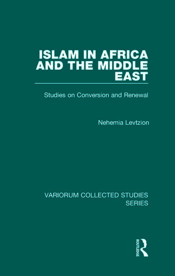 Islam in Africa and the Middle East Studies on Conversion and Renewal book cover