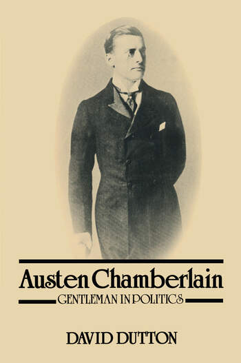 Austen Chamberlain Gentleman in Politics book cover