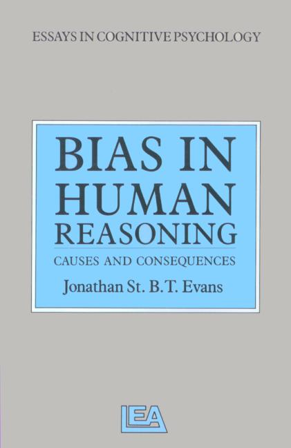 Bias in Human Reasoning Causes and Consequences book cover