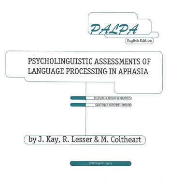 PALPA Psycholinguistic Assessments of Language Processing in Aphasia book cover