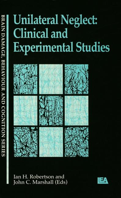Unilateral Neglect Clinical And Experimental Studies book cover