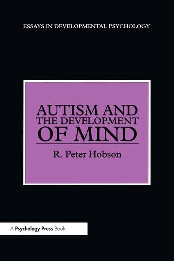 Autism and the Development of Mind book cover