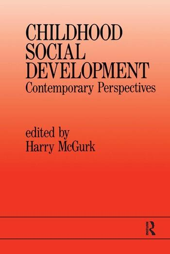 Childhood Social Development Contemporary Perspectives book cover