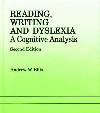 Reading, Writing and Dyslexia A Cognitive Analysis book cover