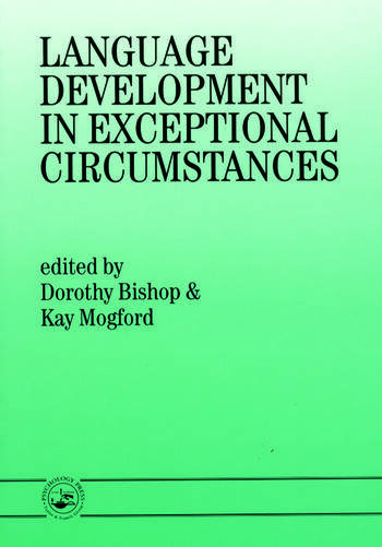 Language Development In Exceptional Circumstances book cover