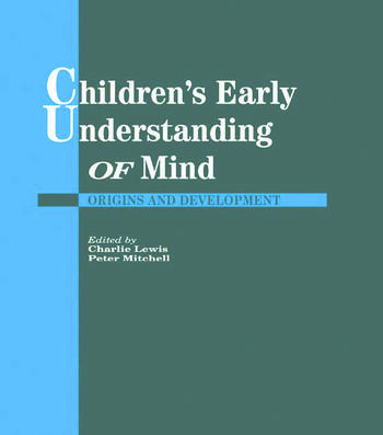 Children's Early Understanding of Mind Origins and Development book cover