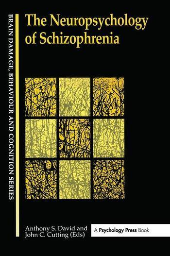 The Neuropsychology Of Schizophrenia book cover
