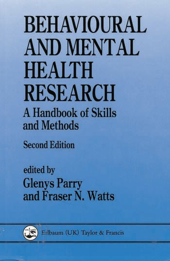 Behavioural and Mental Health Research A Handbook of Skills and Methods book cover