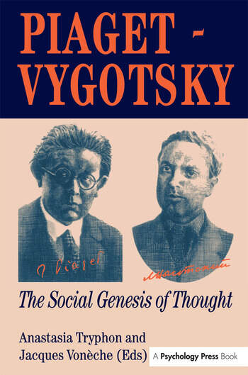 Piaget Vygotsky The Social Genesis Of Thought book cover