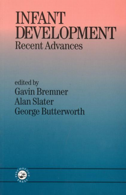 Infant Development Recent Advances book cover
