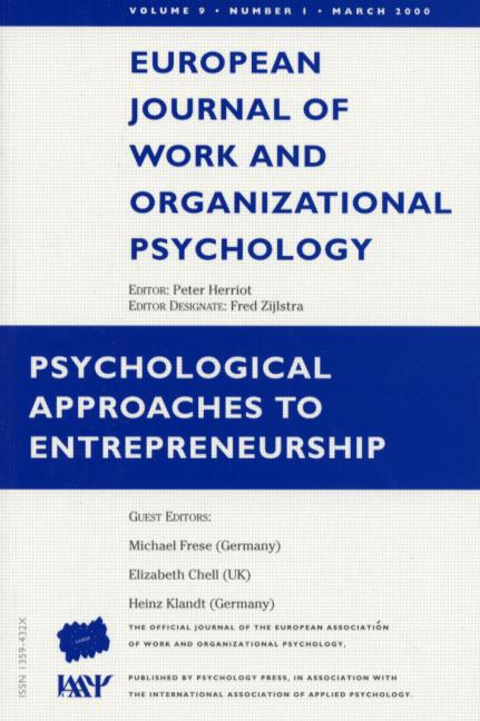 Psychological Approaches to Entrepreneurship A Special Issue of the European Journal of Work and Organizational Psychology book cover