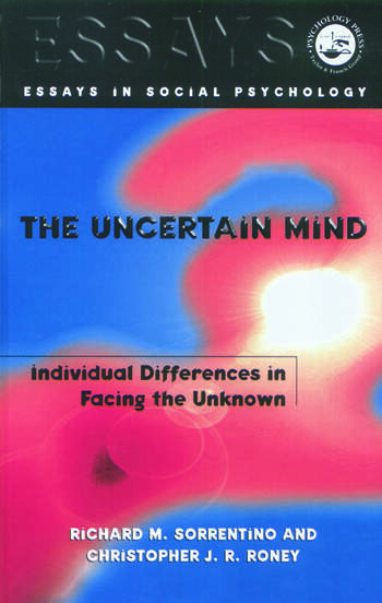 The Uncertain Mind Individual Differences in Facing the Unknown book cover