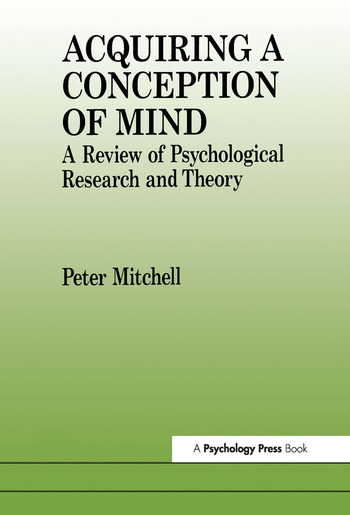Acquiring a Conception of Mind A Review of Psychological Research and Theory book cover