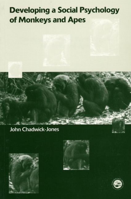 Developing a Social Psychology of Monkeys and Apes book cover