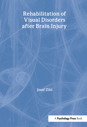 Rehabilitation of Visual Disorders After Brain Injury book cover