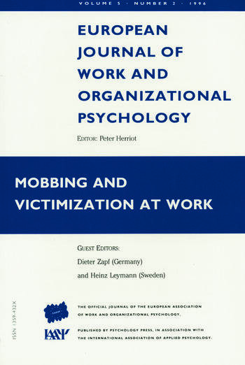 Mobbing and Victimization at Work A Special Issue of the European Journal of Work and Organizational Psychology book cover