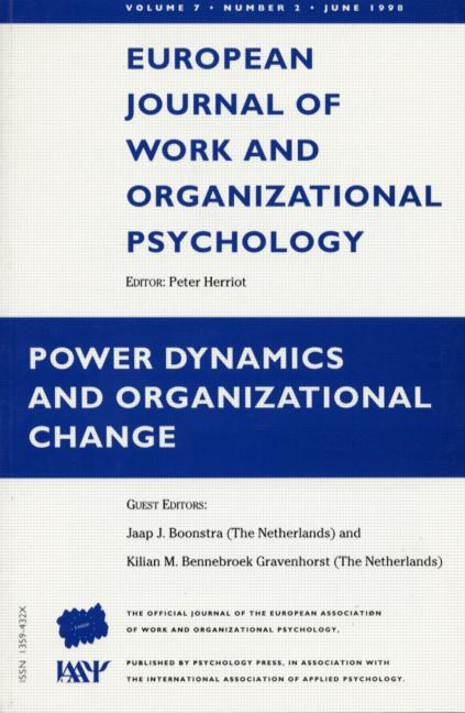 Power Dynamics and Organizational Change A Special Issue of the European Journal of Work and Organizational Psychology book cover